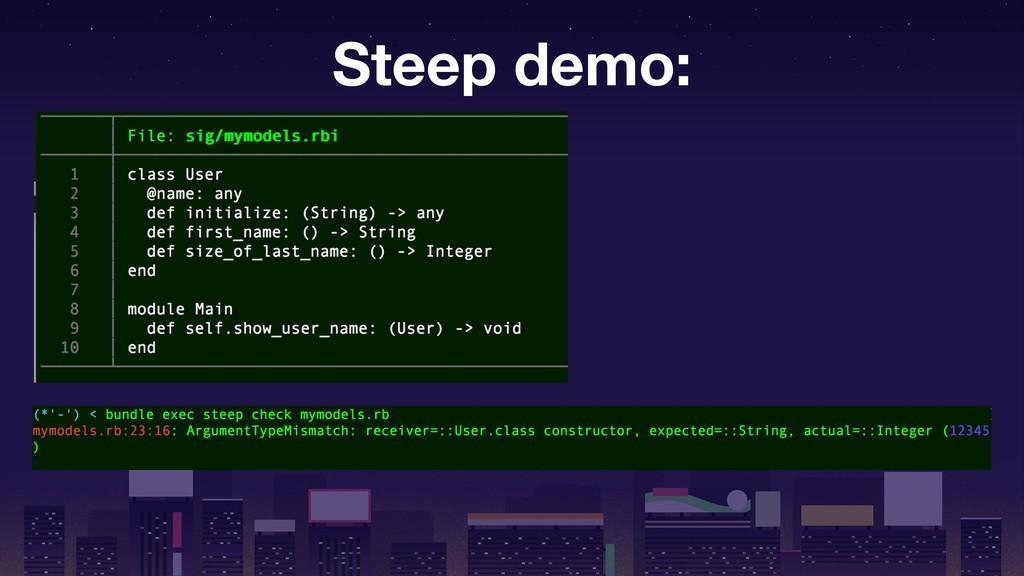Steep demo: