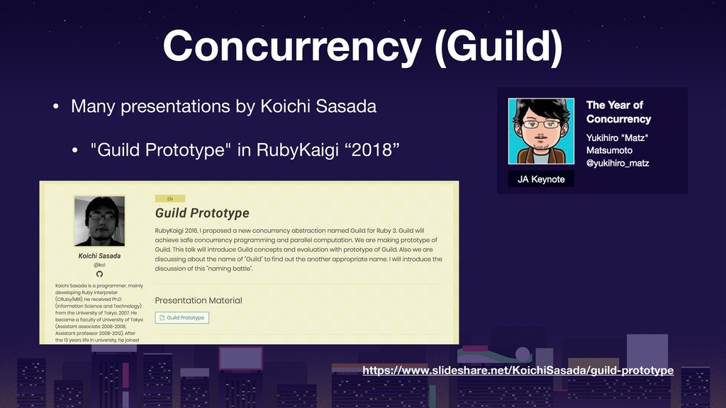 Concurrency (Guild) • Many presentations by Koi...