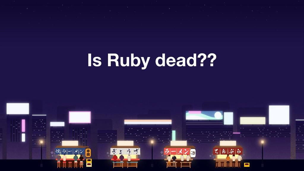 Is Ruby dead??