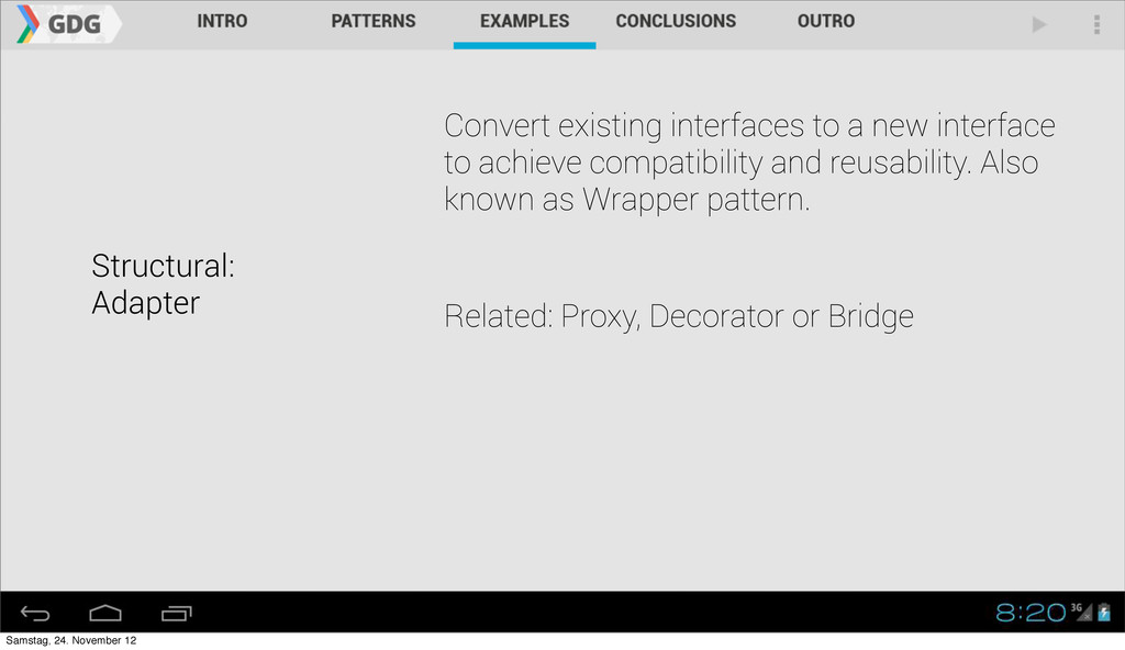 Structural: Adapter Convert existing interfaces...