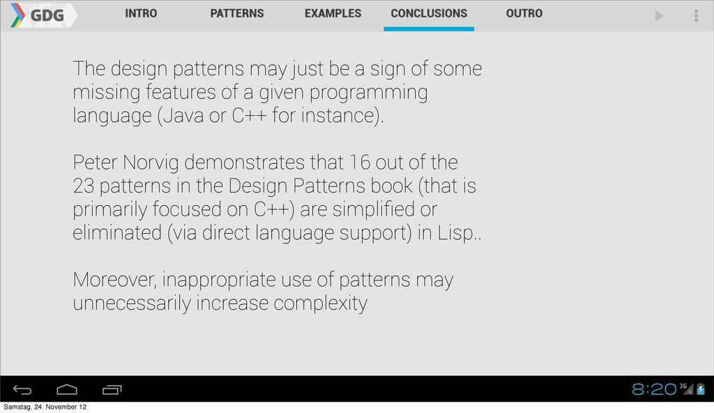 The design patterns may just be a sign of some ...