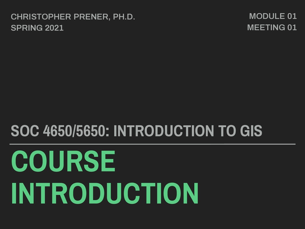 COURSE INTRODUCTION SOC 4650/5650: INTRODUCTION...