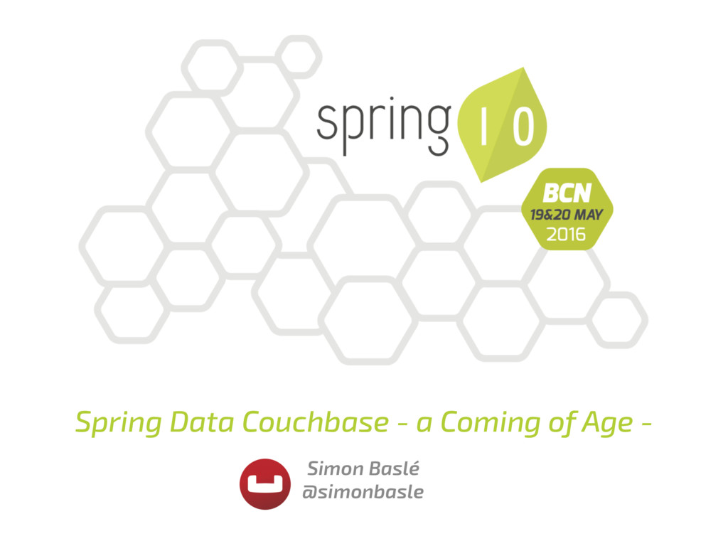 Spring Data Couchbase - a Coming of Age - Simon...