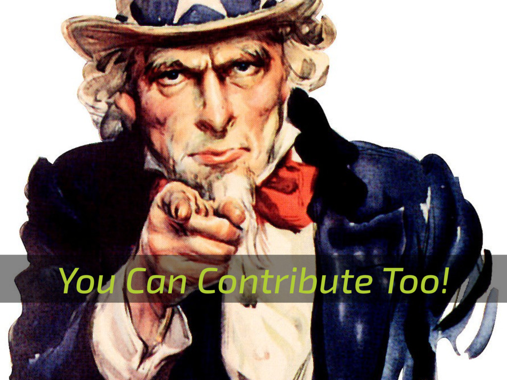 You Can Contribute Too!