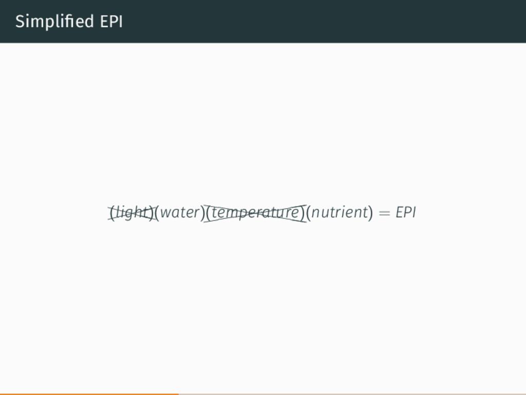 Simplified EPI   XXX X (light)(water)(((((((...