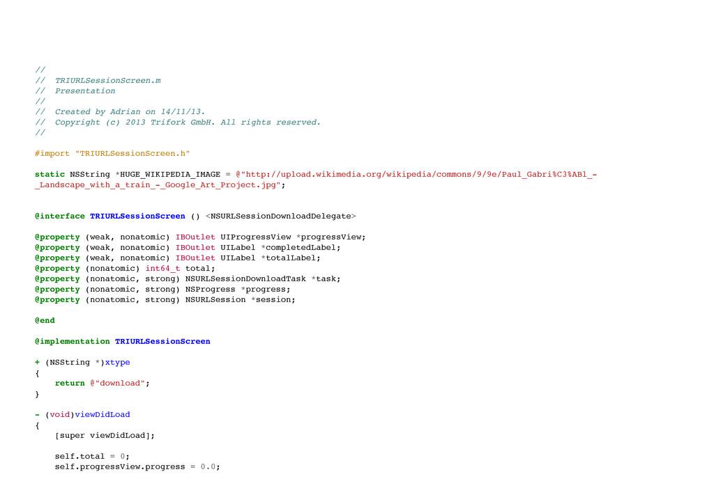// // TRIURLSessionScreen.m // Presentation ...