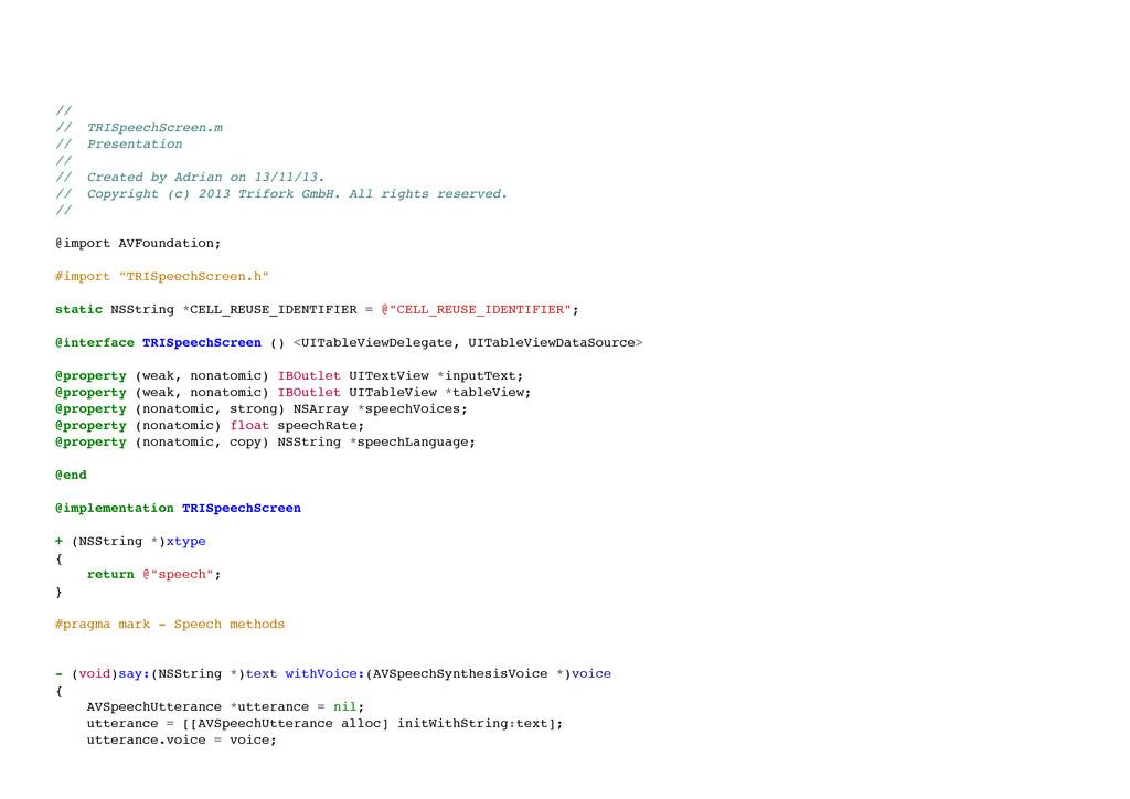 // // TRISpeechScreen.m // Presentation // ...