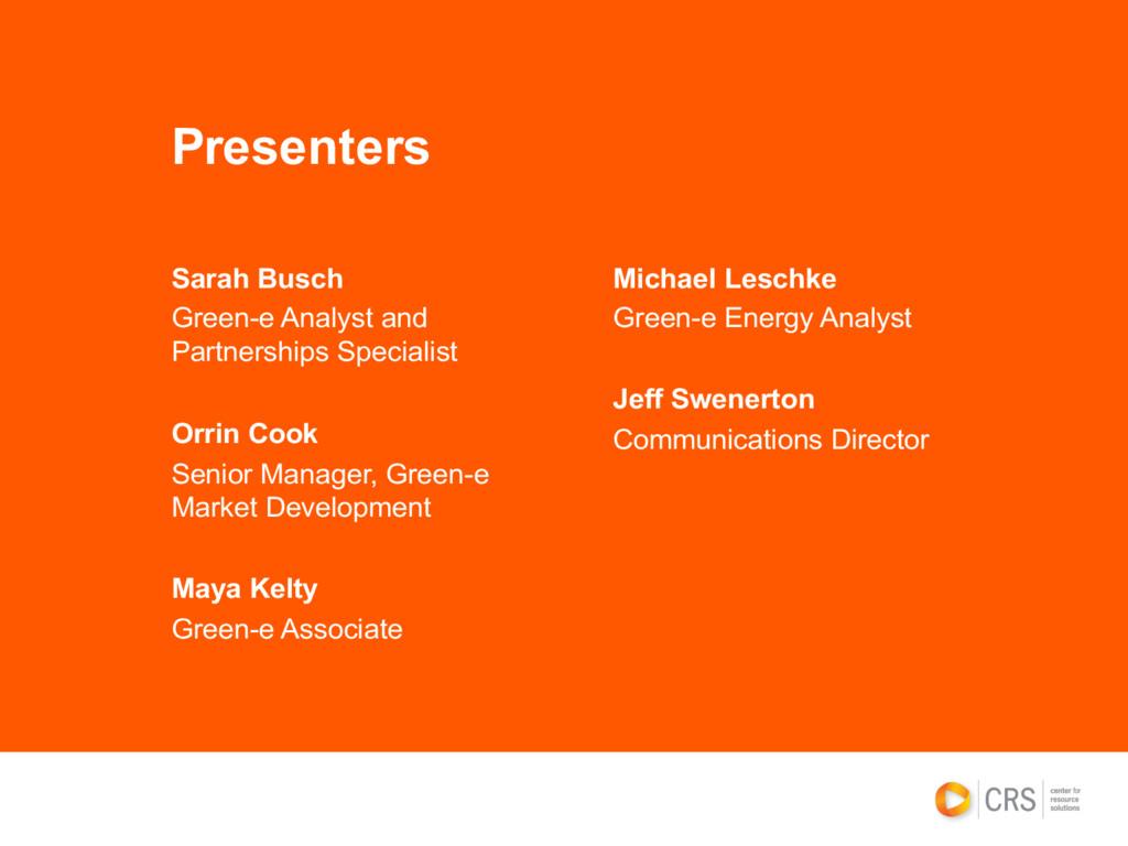 Presenters Sarah Busch Green-e Analyst and Part...