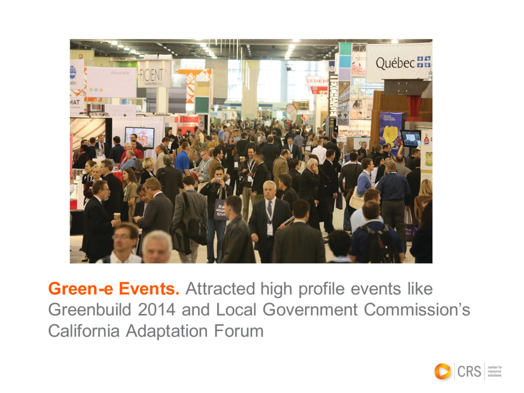 Green-e Events. Attracted high profile events l...