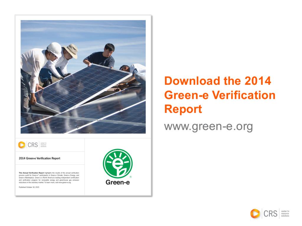 Download the 2014 Green-e Verification Report w...