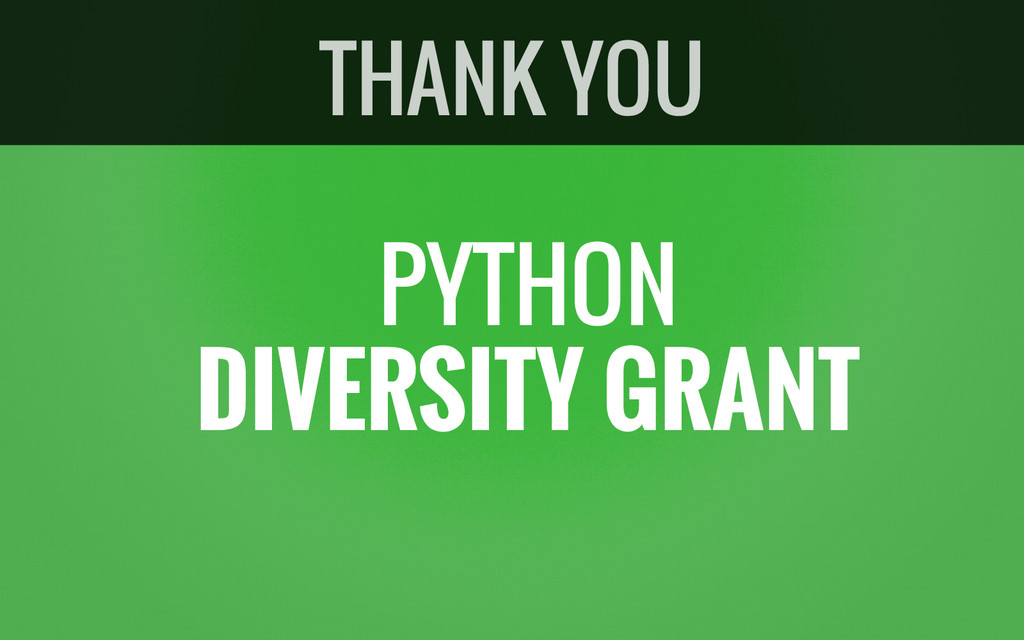 PYTHON DIVERSITY GRANT THANK YOU