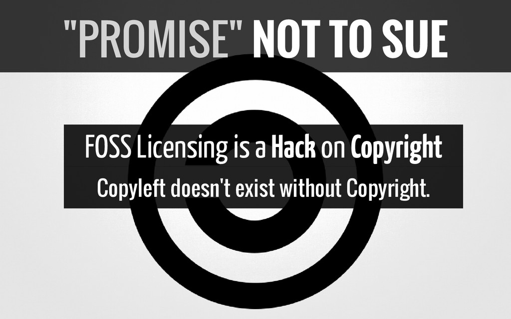 FOSS Licensing is a Hack on Copyright Copyleft ...