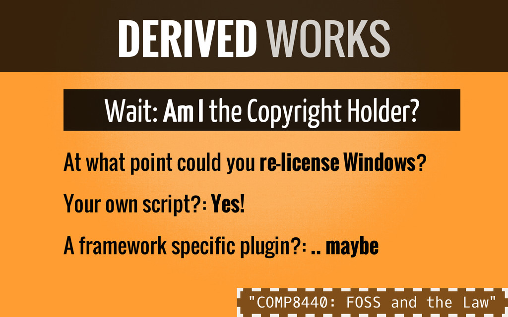 Wait: Am I the Copyright Holder? At what point ...