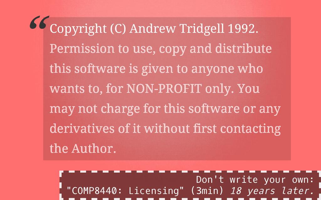"""Copyright (C) Andrew Tridgell 1992. """" Permissio..."""