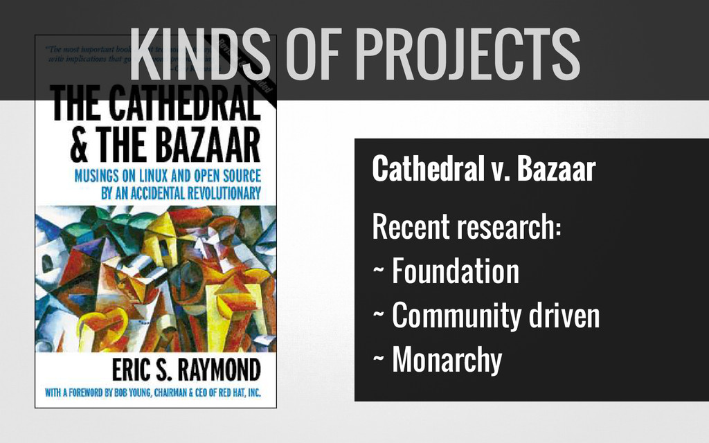 Cathedral v. Bazaar Recent research: ~ Foundati...