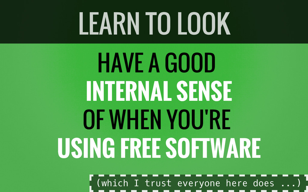 HAVE A GOOD INTERNAL SENSE OF WHEN YOU'RE USING...