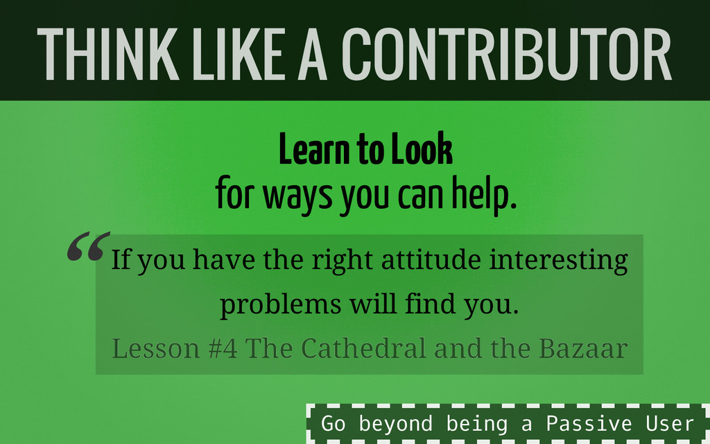 Learn to Look for ways you can help. If you hav...