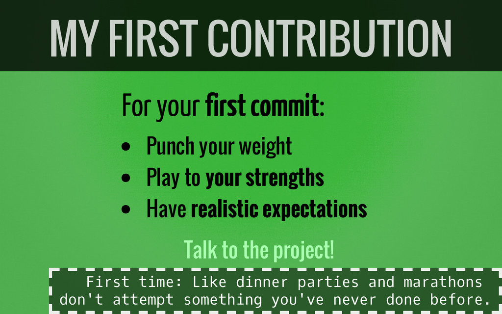 For your first commit: Punch your weight Play t...