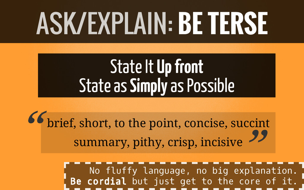 State It Up front State as Simply as Possible b...