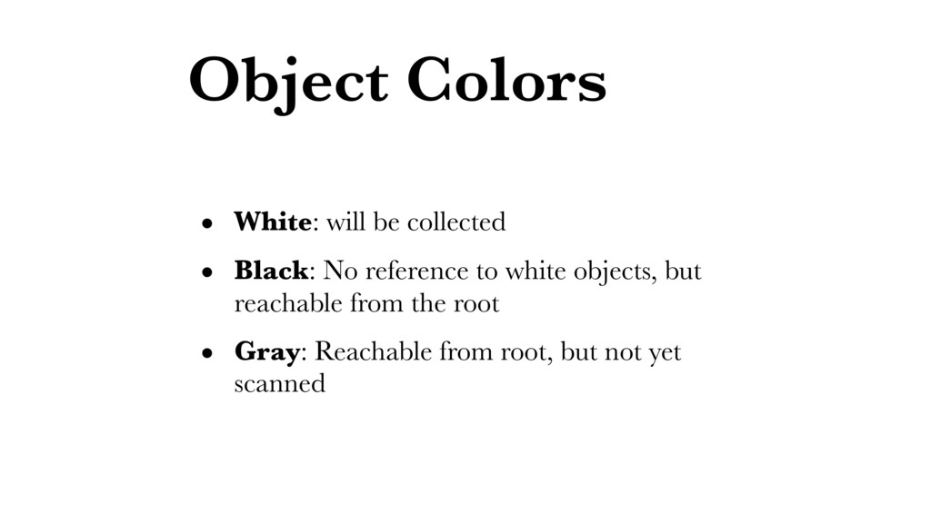 Object Colors • White: will be collected • Blac...