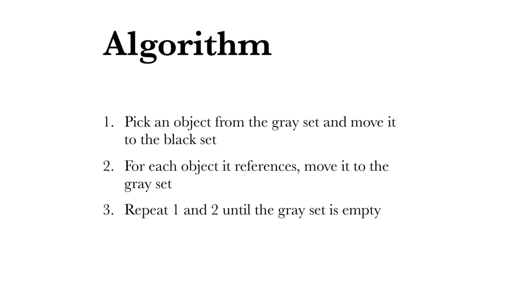 Algorithm 1. Pick an object from the gray set a...