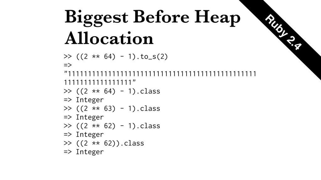 Biggest Before Heap Allocation >> ((2 ** 64) - ...