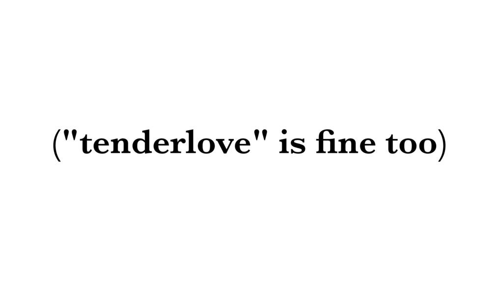 """(""""tenderlove"""" is fine too)"""