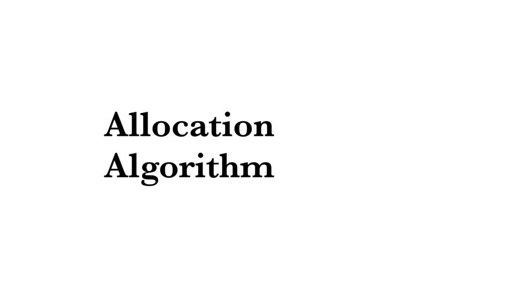 Allocation Algorithm