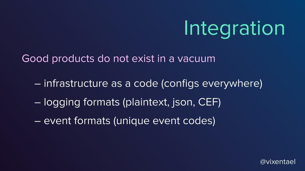 @vixentael Integration – logging formats (plain...