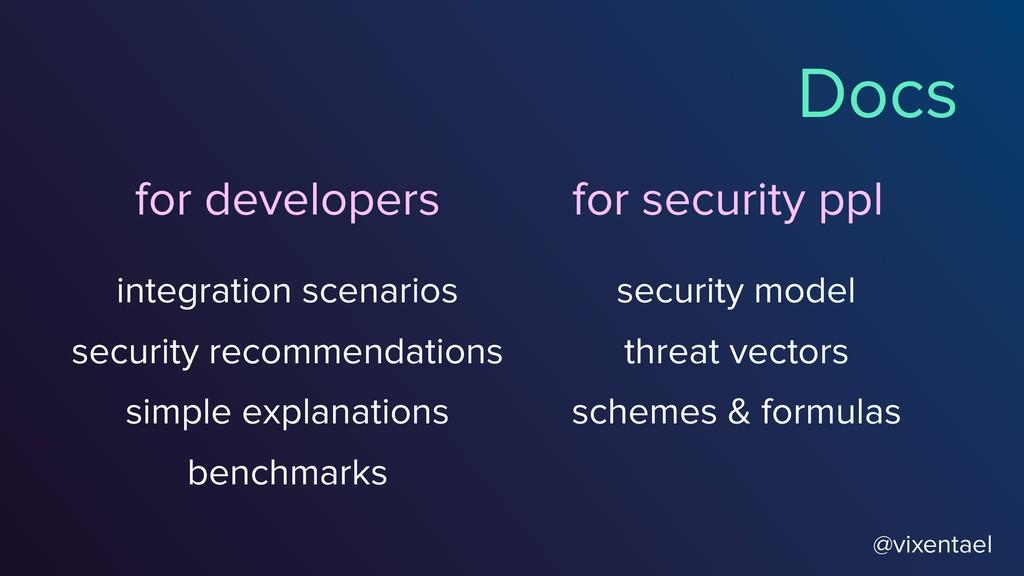 @vixentael Docs for developers integration scen...
