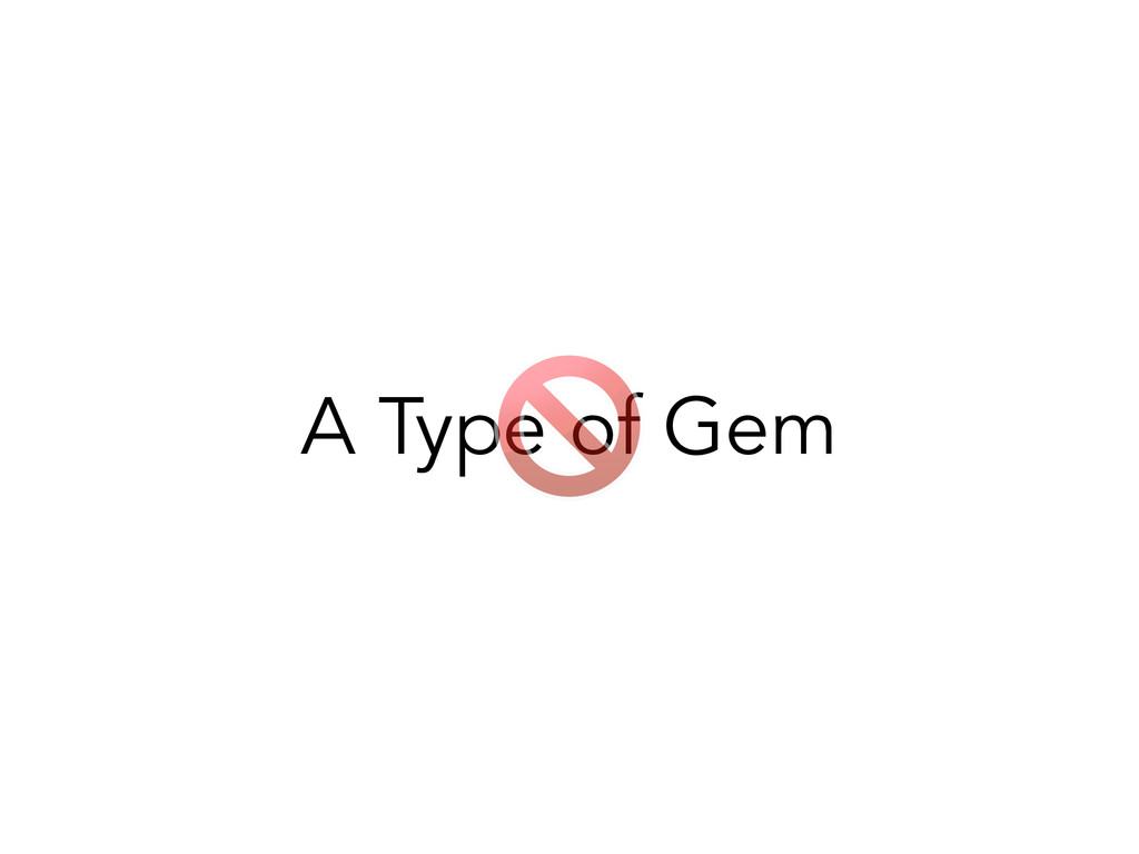 A Type of Gem