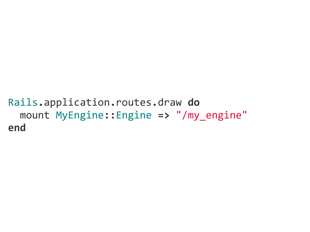 Rails.application.routes.draw do   mount My...