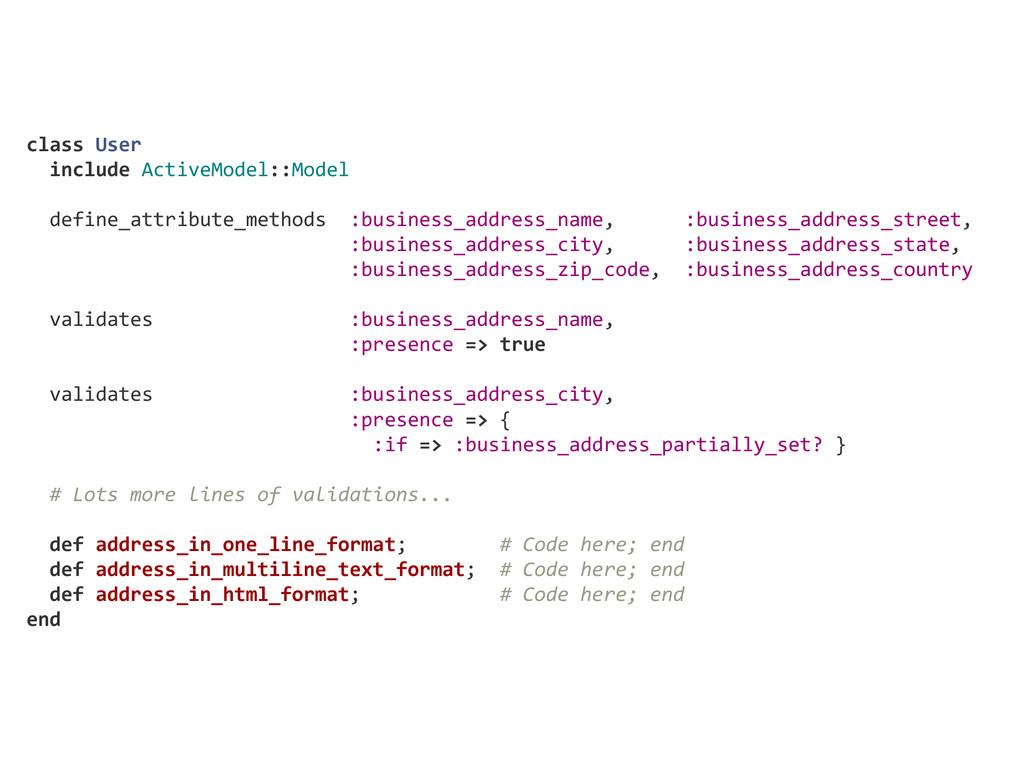 class User   include ActiveModel::Model   ...