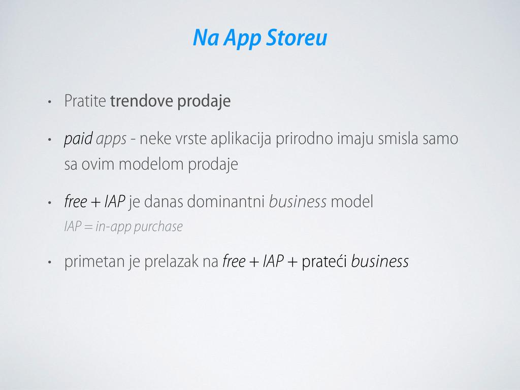 • Pratite trendove prodaje • paid apps - neke v...
