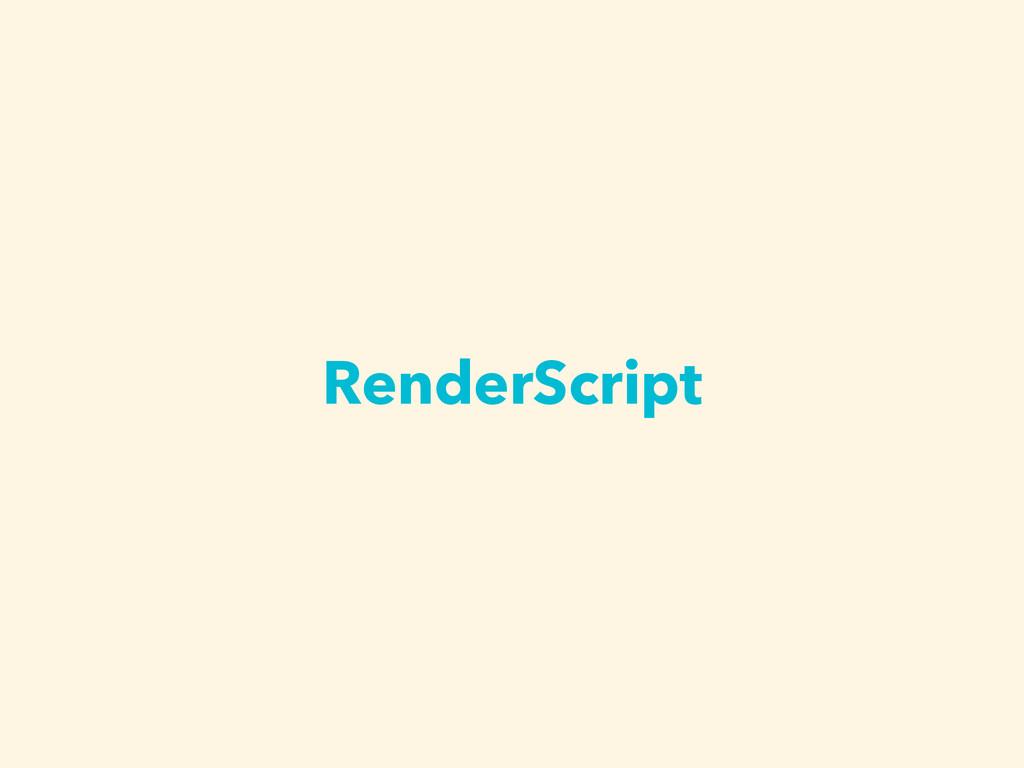 RenderScript