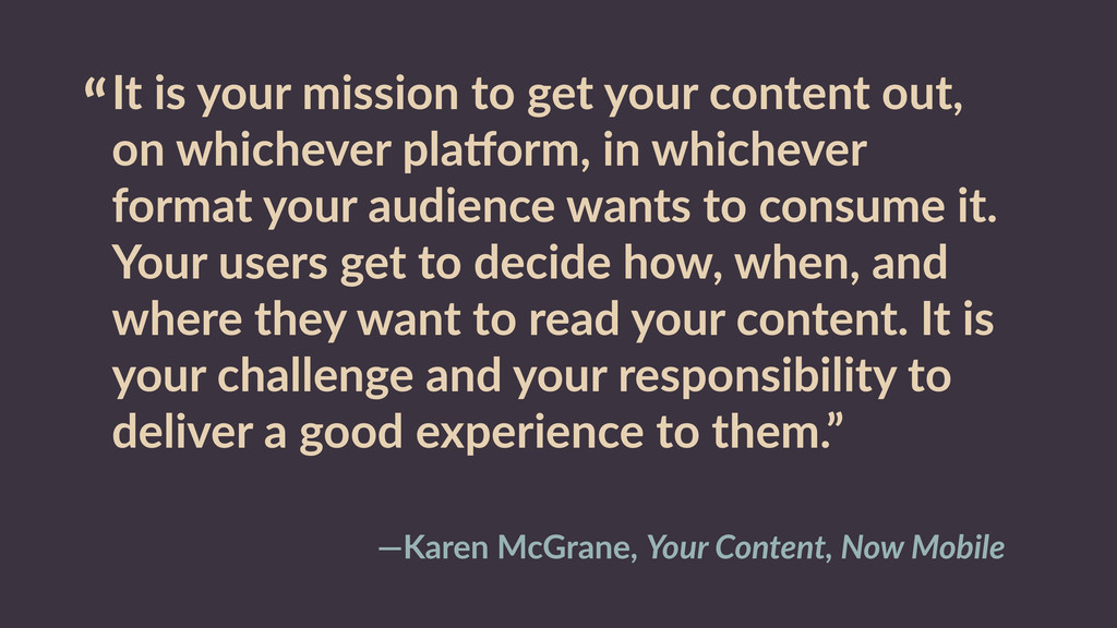 """It  is  your  mission  to  get  your  content ..."