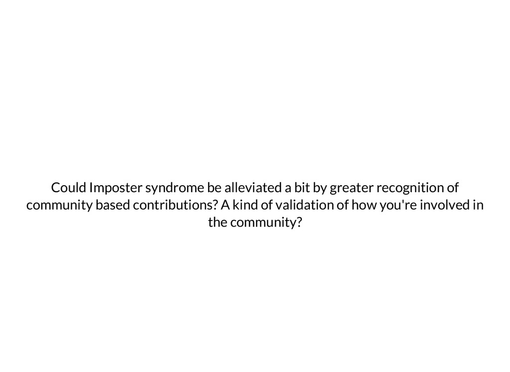 Could Imposter syndrome be alleviated a bit by ...