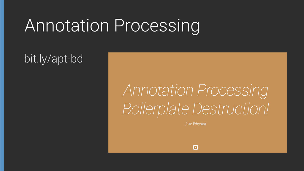 Annotation Processing bit.ly/apt-bd