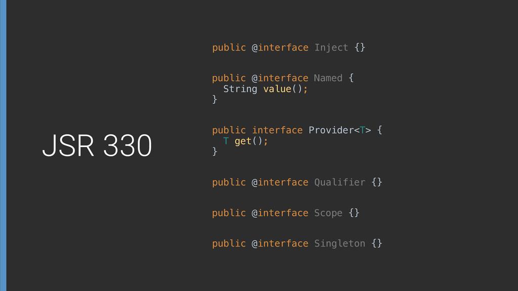 public @interface Inject {} public @interface Q...