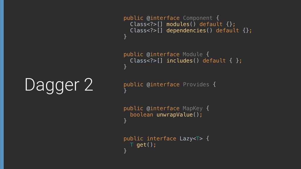 public @interface Component { Class<?>[] modul...