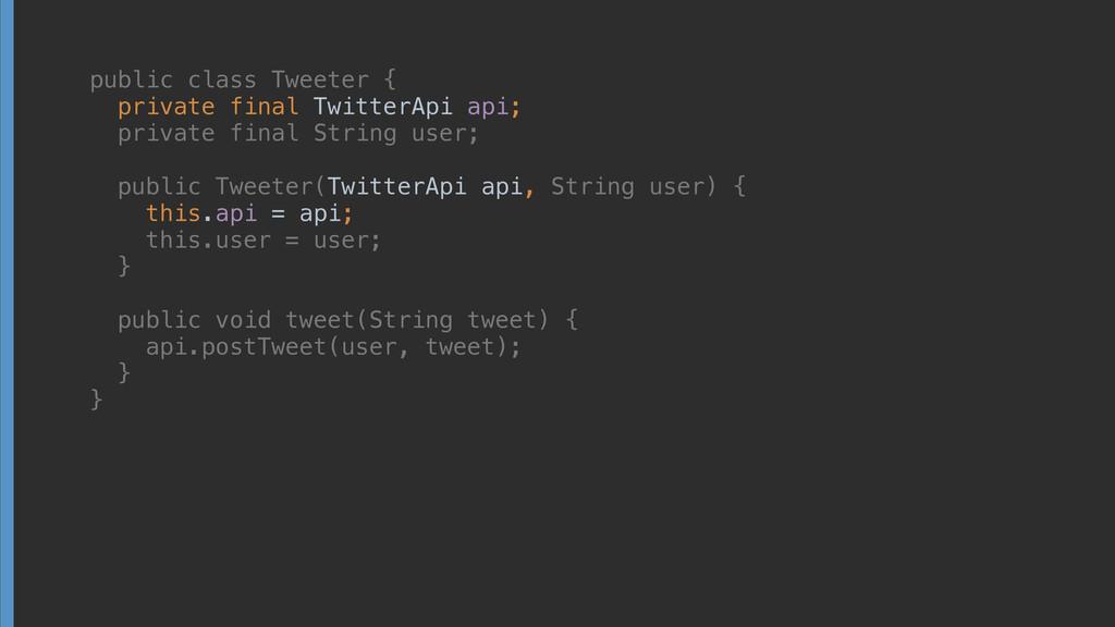 public class Tweeter { private final TwitterAp...