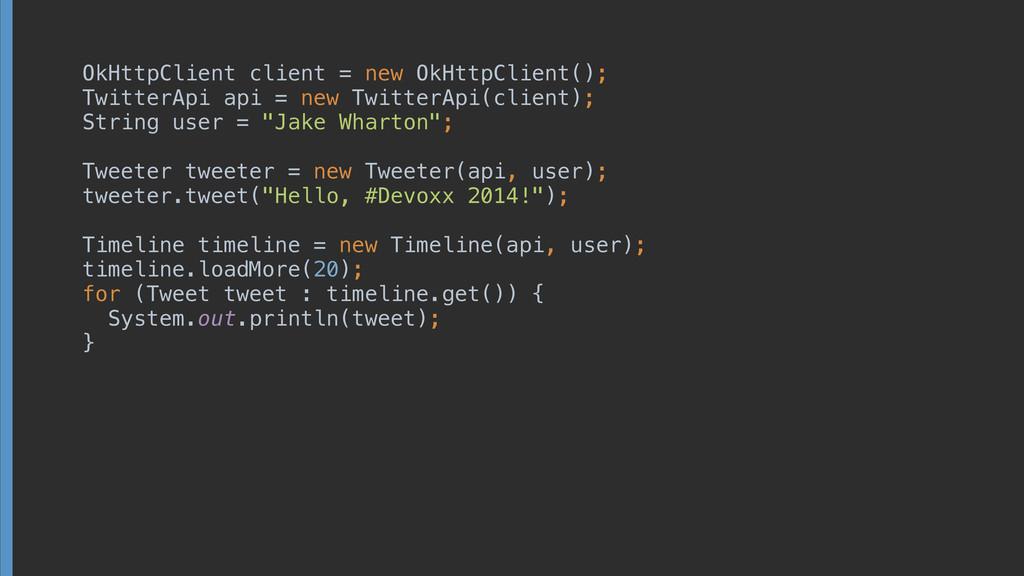 OkHttpClient client = new OkHttpClient(); Twit...