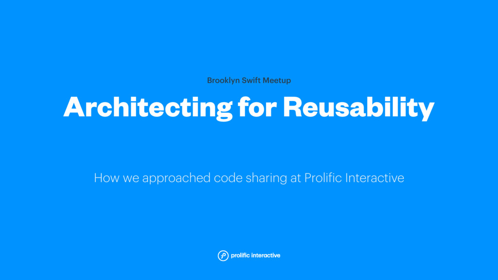 How we approached code sharing at Prolific Inte...