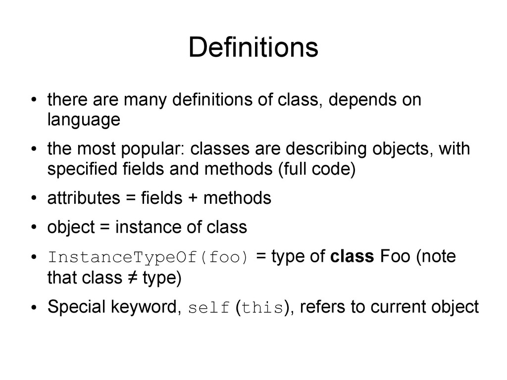Definitions ● there are many definitions of cla...