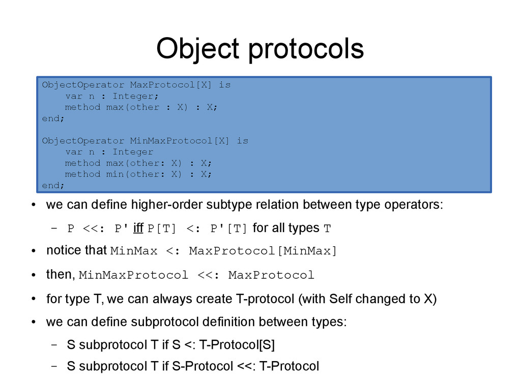 Object protocols ● we can define higher-order s...