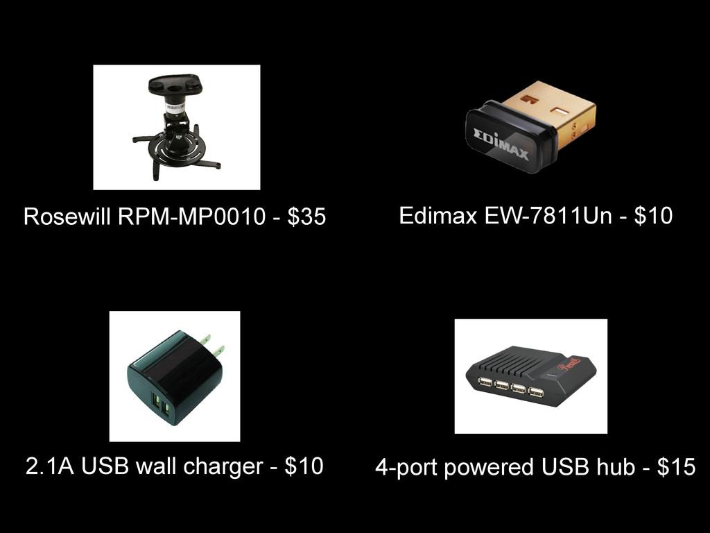Edimax EW-7811Un - $10 Rosewill RPM-MP0010 - $3...
