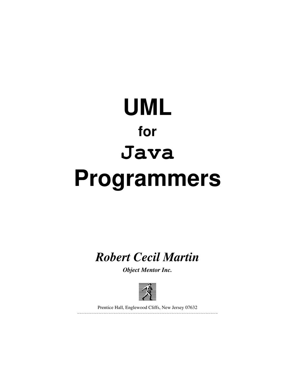 UML for Java Programmers Robert Cecil Martin Ob...