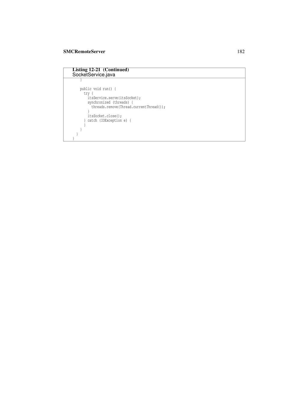 182 SMCRemoteServer } public void run() { try {...
