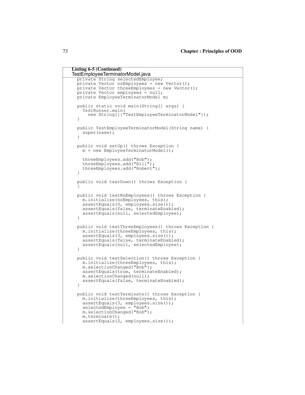 73 Chapter : Principles of OOD private String s...