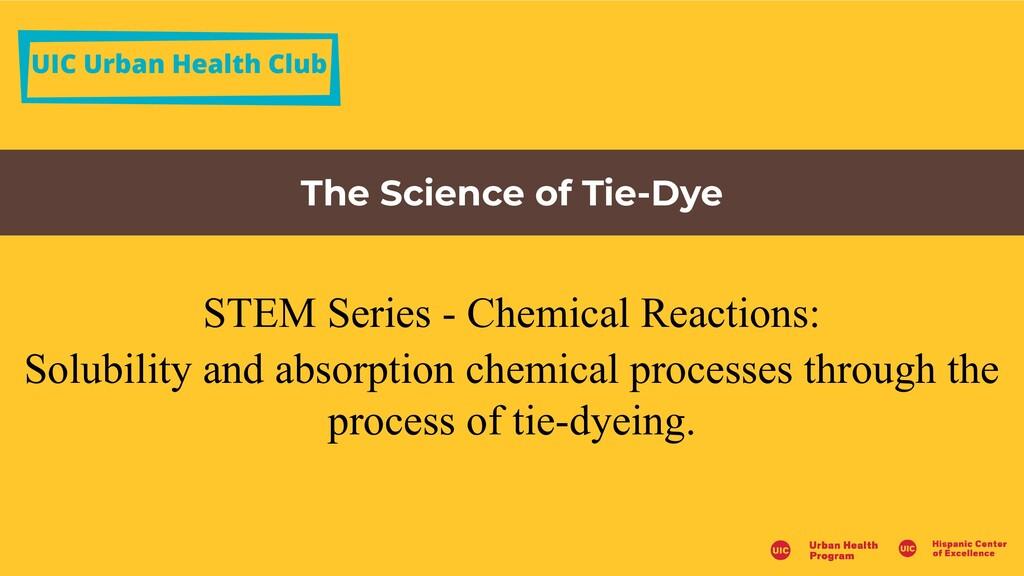 UIC Urban Health Club The Science of Tie-Dye ST...